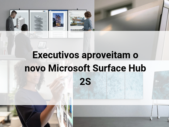 Microsoft deu data para o novo Surface Hub 2S
