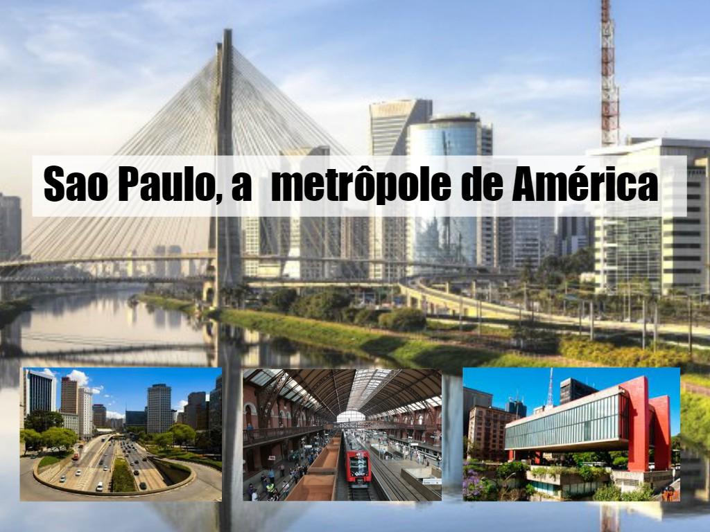 Sao Paulo a maior metrópole de América