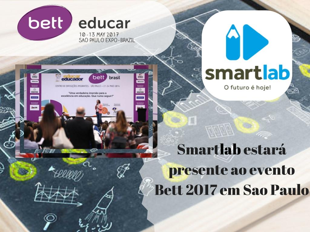 Smartlab estara presente ao evento Bett Educart 2017 em Sao Paulo