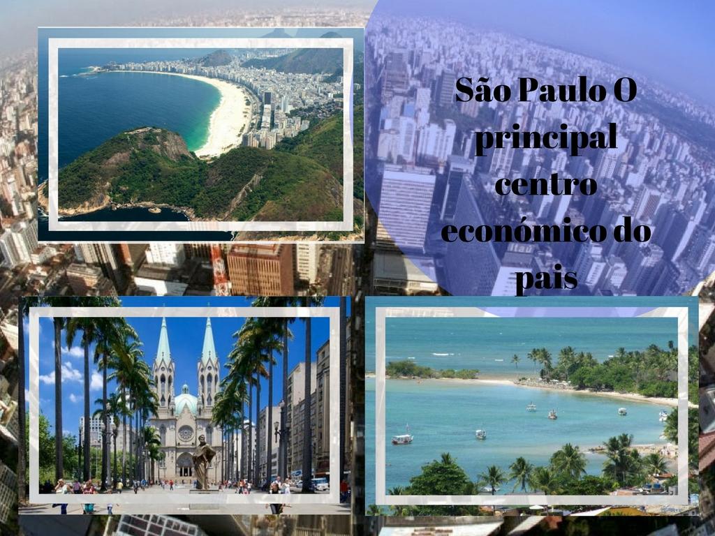 Sao Paulo o principal centro econômico do pais
