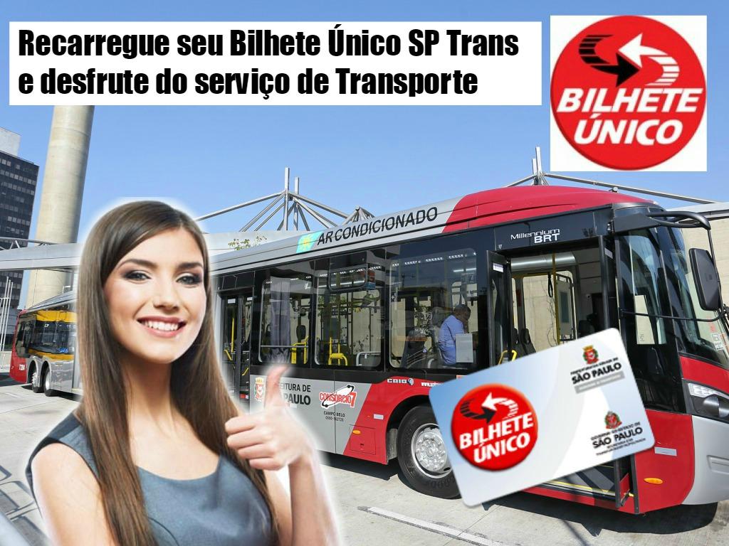 Recarregue seu Bilhete Único e desfrute dos serviços de SP Trans
