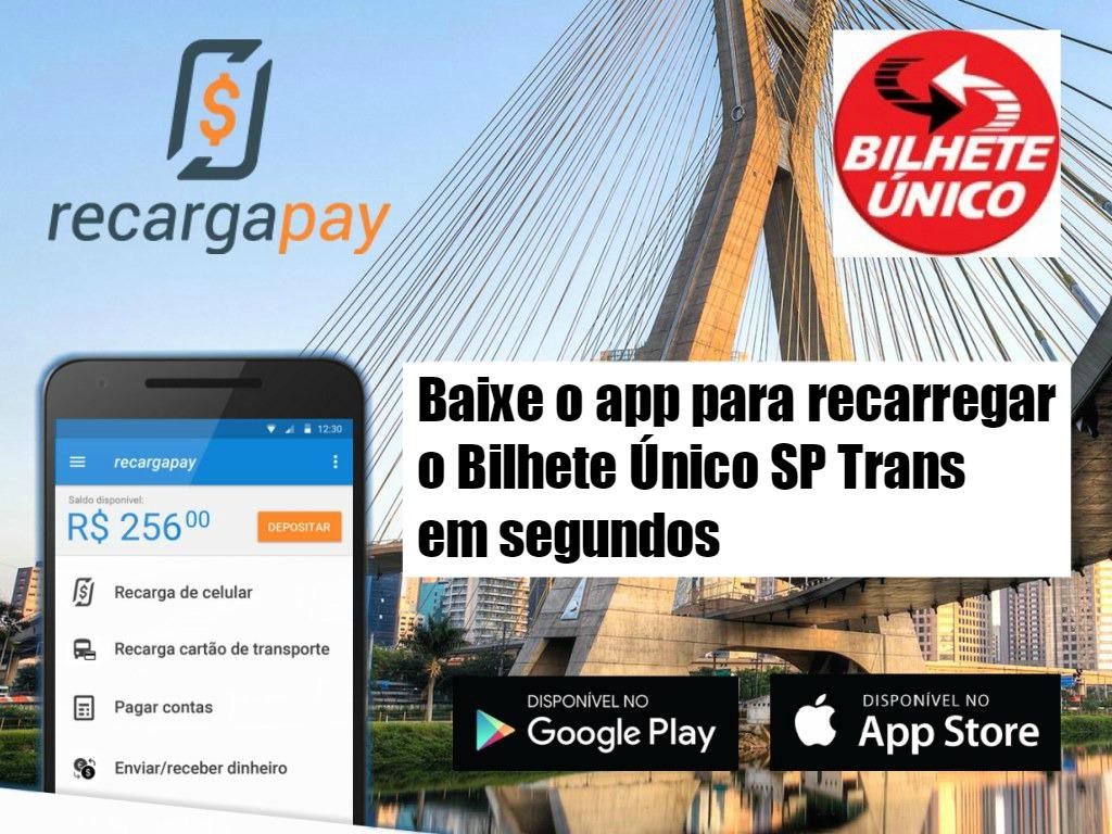 App para recarregar o Bilhete Único SP Trans pelo celular em segundos