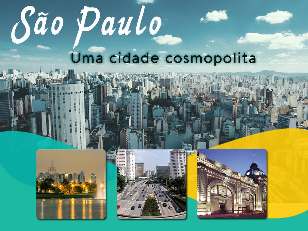 conheça a cosmopolita cidade de São Paulo