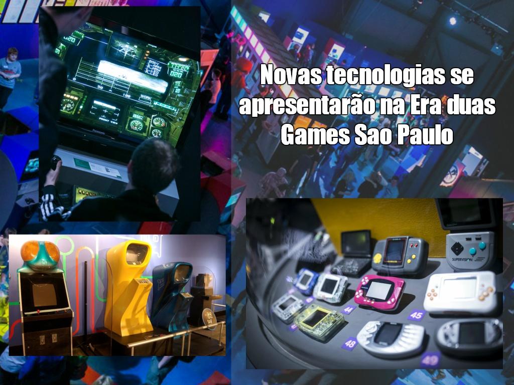 Novas tecnologias se apresentarão na Era dos Games São Paulo 2017