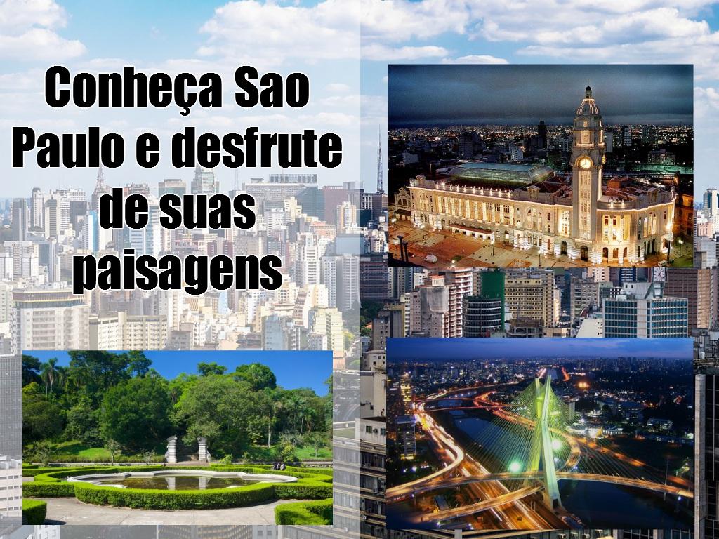 Conheça Sao Paulo e desfrute de suas paisagens