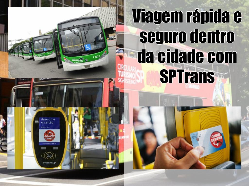 Viagem rápida e seguro dentro da cidade de São Paulo com SPTrans