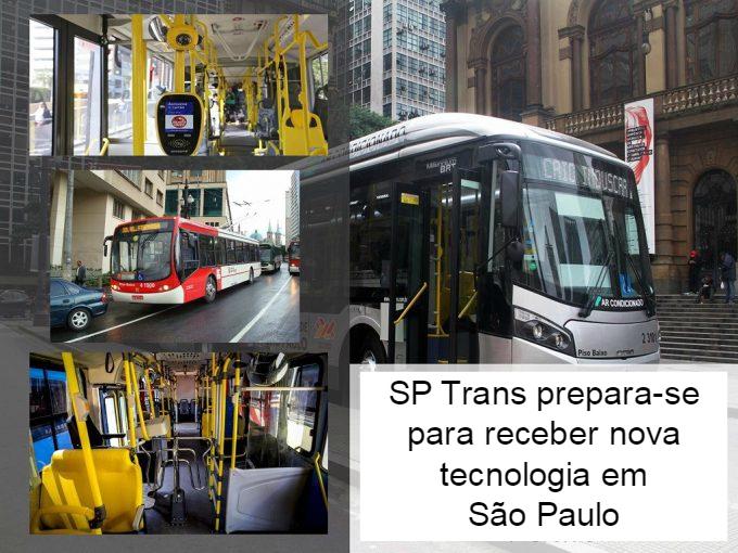 SP Trans prepara-se para receber nova tecnologia em São Paulo