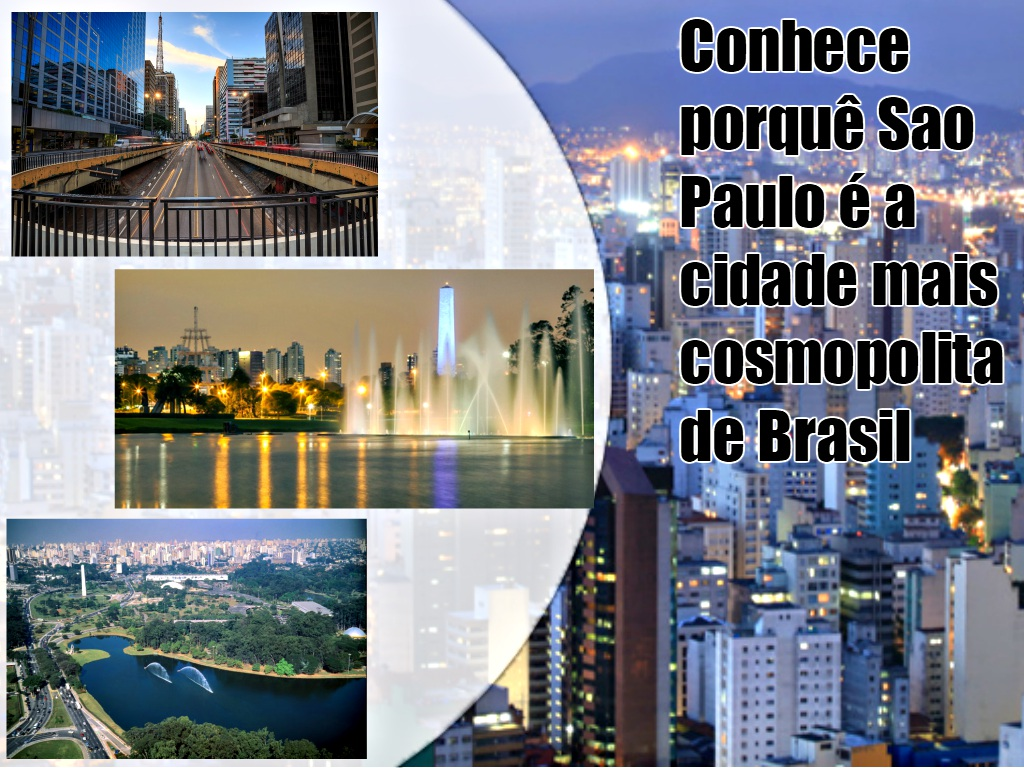São Paulo - cidade mais cosmopolita de Brasil