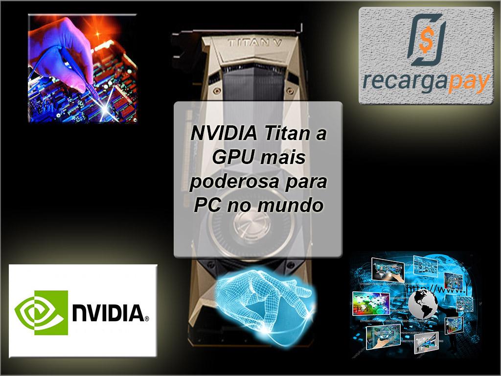 NVIDIA Titan a GPU mais poderosa para PC no mundo