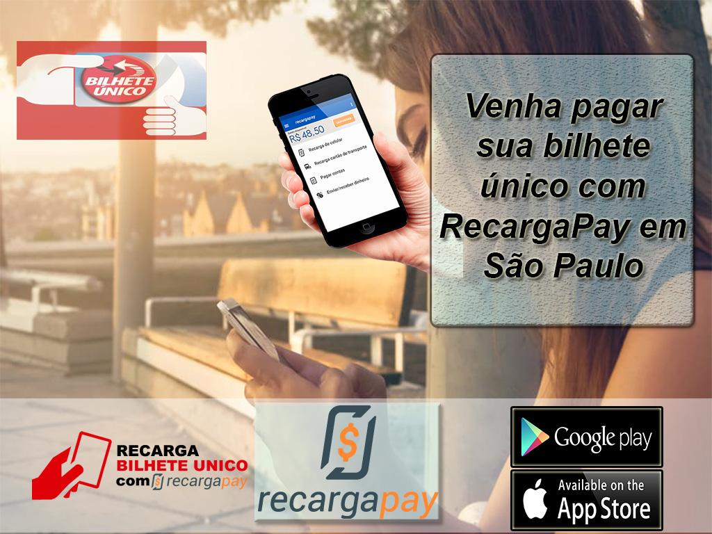 Venha pagar sua bilhete único com RecargaPay em São Paulo