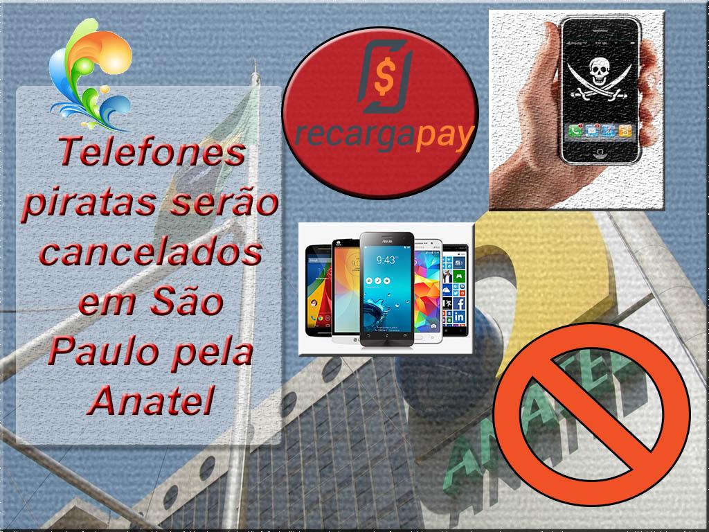 telefones pirateados serão cancelados pela Anatel