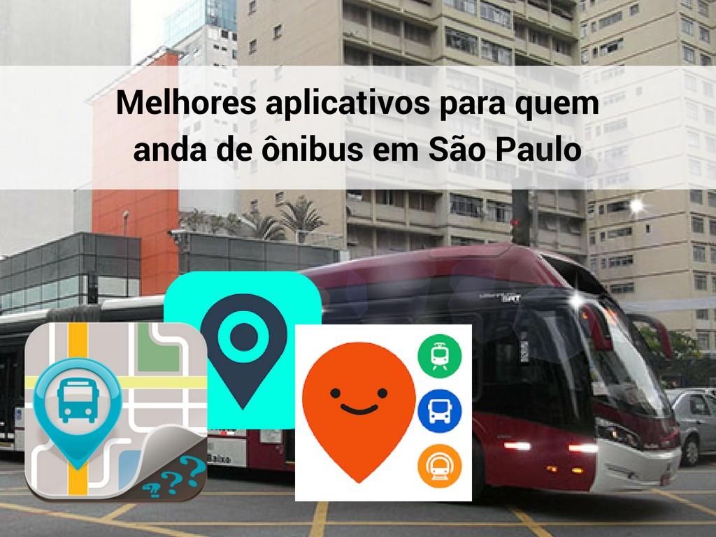 Apps de informação sobre ônibus em SP