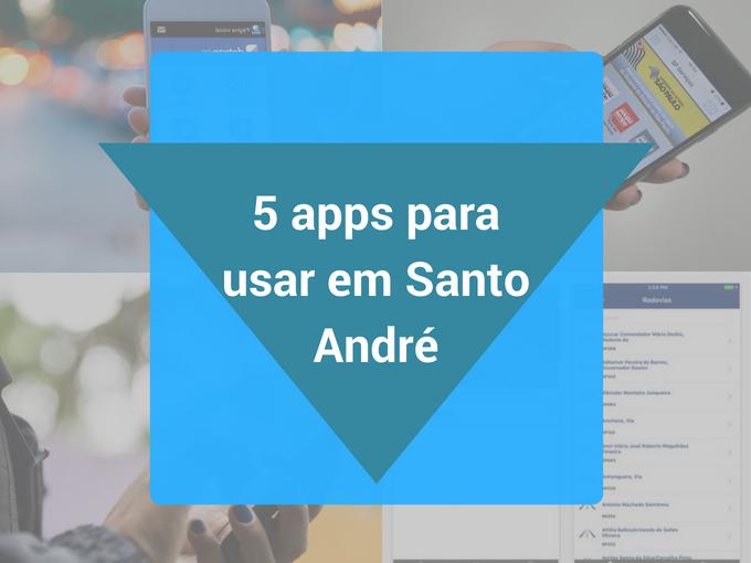 Cinco aplicativos para usar em Santo André