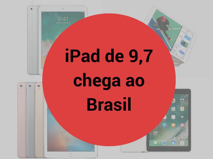 Ipad de 9,7 chega ao Brasil