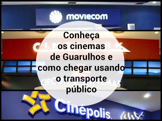 Conheça os cinemas de Guarulhos