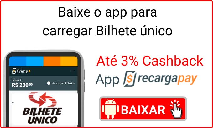 Baixe o app para recarregar Bilhete Unico
