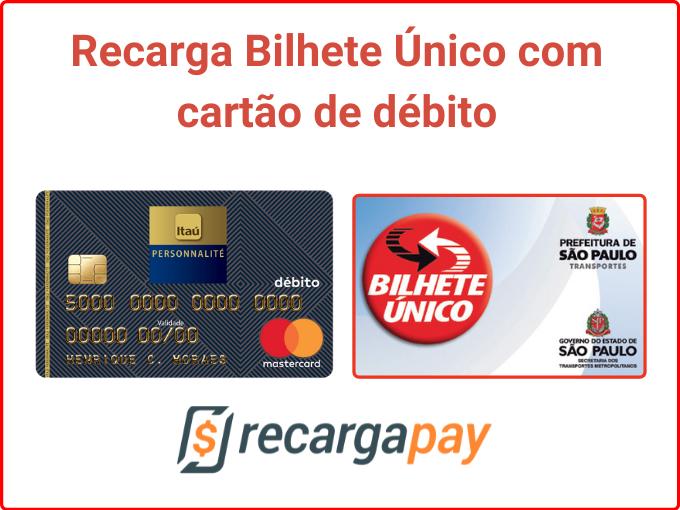 Recarga Bilhete Único com cartão de débito