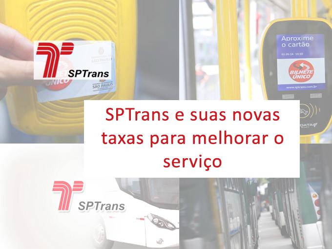SPTrans: e seus novas taxas