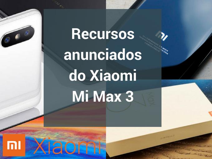 Conheça o novo Xiaomi Mi Max 3
