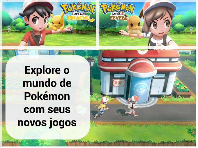 Explore o mundo de Pokémon com seus novos jogos
