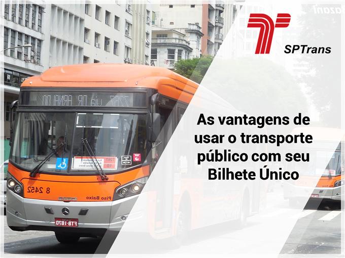 As vantagens de usar o transporte público com seu Bilhete Único