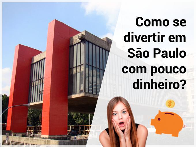 Sugestões para se divertir em São Paulo gastando pouco