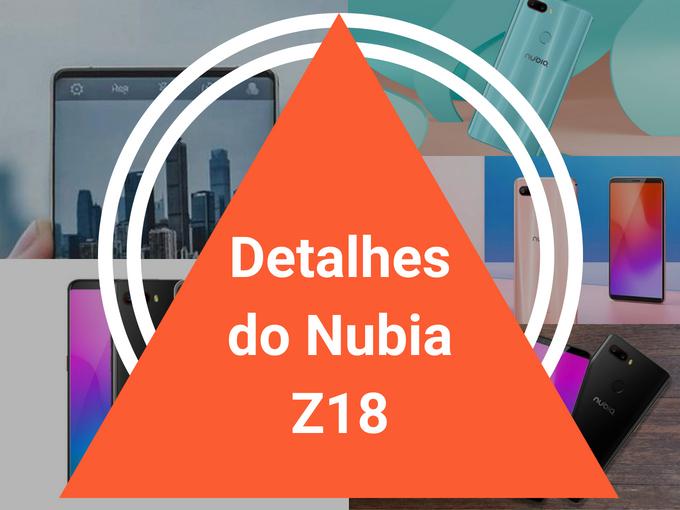 Detalhes do Nubia Z18