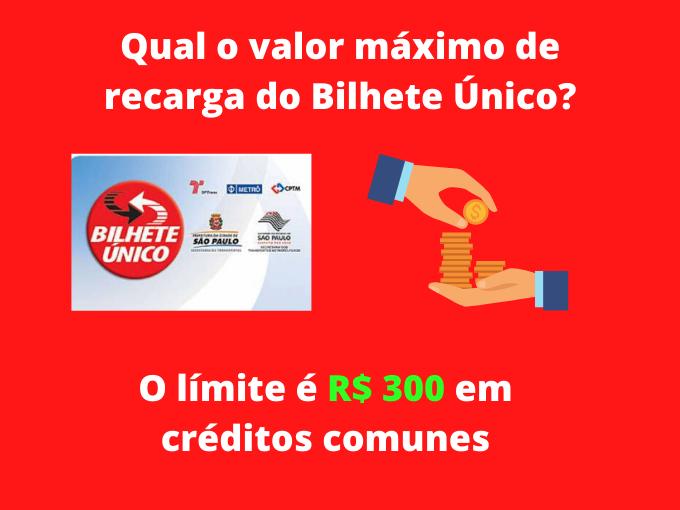 Qual o valor máximo de recarga do Bilhete Único_