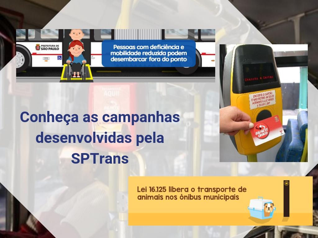 Conheça as campanhas desenvolvidas pela SPTrans