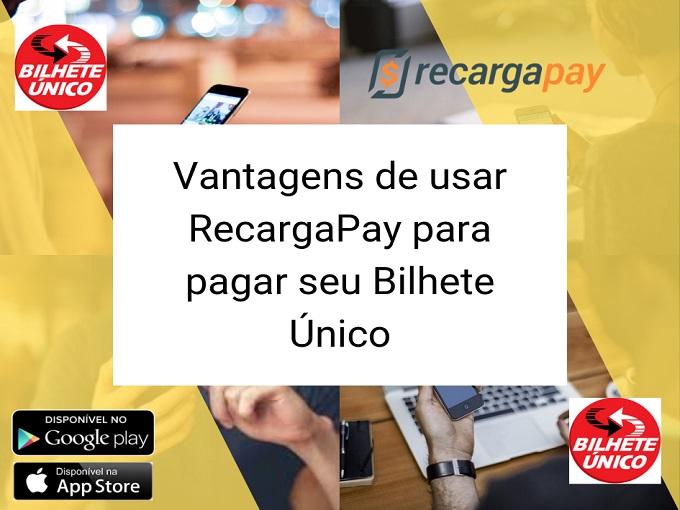 Vantagens de usar RecargaPay para pagar seu Bilhete Único