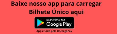 Baixe o app para carregar Bilhete Único online