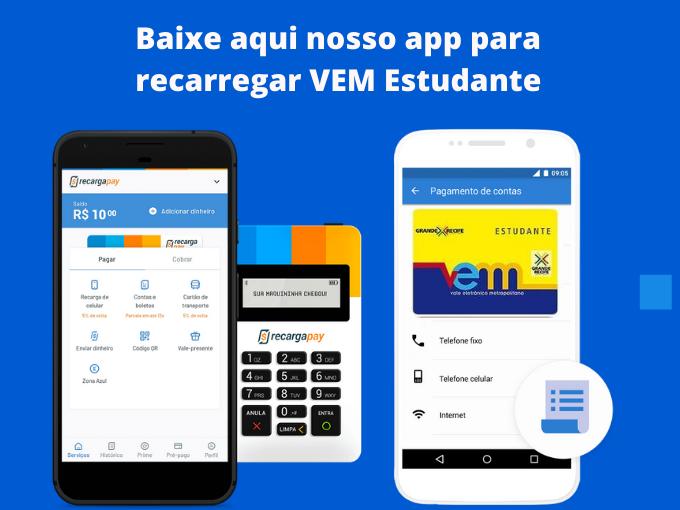 Baixe nosso app para recarregar VEM Estudante